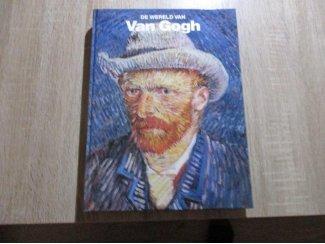 De wereld van van gogh 1853-1890 Auteur: Robert Wallace Taa